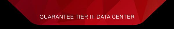 GUARANTEE TIER III DATA CENTER